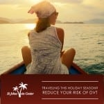 Traveling this Holiday Season? Reduce Your Risk of DVT